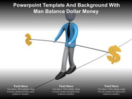 Powerpoint Template And Background With Man Balance Dollar Money