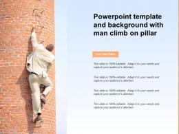 Powerpoint Template And Background With Man Climb On Pillar