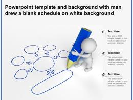Powerpoint Template And Background With Man Drew A Blank Schedule On White Background