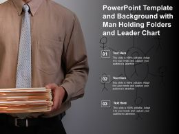 Powerpoint Template And Background With Man Holding Folders And Leader Chart