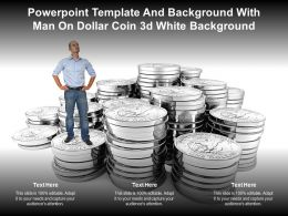Powerpoint Template And Background With Man On Dollar Coin 3d White Background