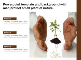 Powerpoint Template And Background With Man Protect Small Plant Of Nature