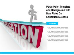 Powerpoint Template And Background With Man Rides On Education Success