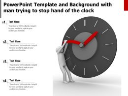 Powerpoint Template And Background With Man Trying To Stop Hand Of The Clock