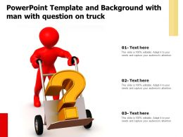 Powerpoint Template And Background With Man With Question On Truck