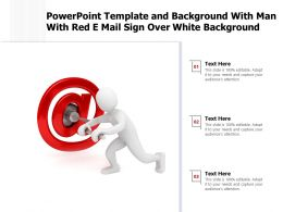 Powerpoint Template And Background With Man With Red E Mail Sign Over White Background