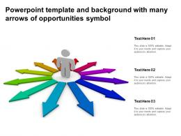 Powerpoint Template And Background With Many Arrows Of Opportunities Symbol