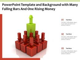 Powerpoint Template And Background With Many Falling Bars And One Rising Money