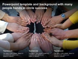 Powerpoint Template And Background With Many People Hands In Circle Success