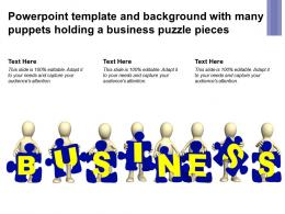 Powerpoint Template And Background With Many Puppets Holding A Business Puzzle Pieces