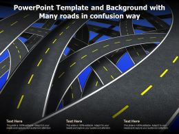 Powerpoint Template And Background With Many Roads In Confusion Way