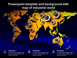 Powerpoint Template And Background With Map Of Industrial World