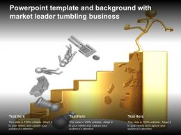 Powerpoint Template And Background With Market Leader Tumbling Business