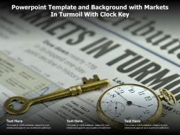 Powerpoint Template And Background With Markets In Turmoil With Clock Key