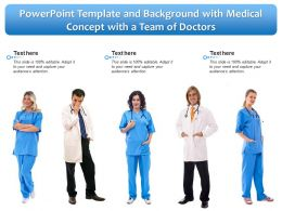 Powerpoint Template And Background With Medical Concept With A Team Of Doctors