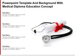 Powerpoint Template And Background With Medical Diploma Education Concept