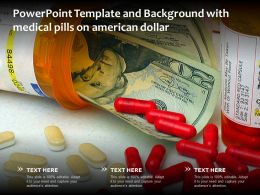 Powerpoint Template And Background With Medical Pills On American Dollar