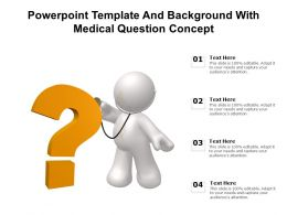 Powerpoint Template And Background With Medical Question Concept