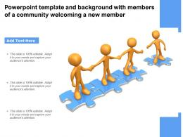 Powerpoint Template And Background With Members Of A Community Welcoming A New Member