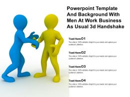 Powerpoint Template And Background With Men At Work Business As Usual 3d Handshake