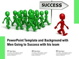 Powerpoint Template And Background With Men Going To Success With His Team