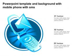 Powerpoint Template And Background With Mobile Phone With Sms