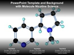 Powerpoint Template And Background With Molecule Nicotine Science