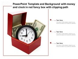 Powerpoint Template And Background With Money And Clock In Red Fancy Box With Clipping Path
