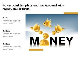 Powerpoint Template And Background With Money Dollar Birds