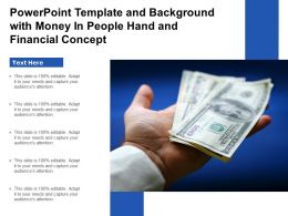 Powerpoint Template And Background With Money In People Hand And Financial Concept