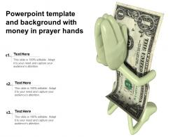 Powerpoint Template And Background With Money In Prayer Hands