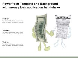 Powerpoint Template And Background With Money Loan Application Handshake