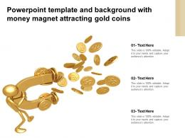 Powerpoint Template And Background With Money Magnet Attracting Gold Coins