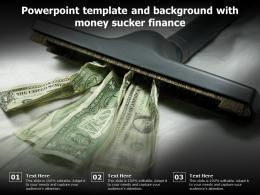 Powerpoint Template And Background With Money Sucker Finance