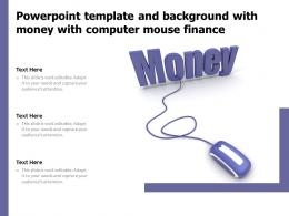 Powerpoint Template And Background With Money With Computer Mouse Finance