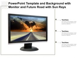 Powerpoint Template And Background With Monitor And Future Road With Sun Rays