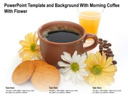 Powerpoint Template And Background With Morning Coffee With Flower