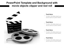 Powerpoint Template And Background With Movie Objects Clipper And Reel Roll