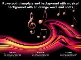 Powerpoint Template And Background With Musical Background With An Orange Wave And Notes