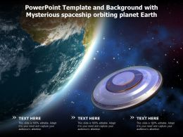 Powerpoint Template And Background With Mysterious Spaceship Orbiting Planet Earth