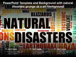 Powerpoint Template And Background With Natural Disasters Grunge As A Art Background