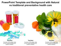 Powerpoint Template And Background With Natural Vs Traditional Preventative Health Care