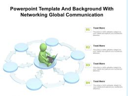 Powerpoint Template And Background With Networking Global Communication