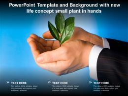 Powerpoint Template And Background With New Life Concept Small Plant In Hands