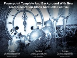 Powerpoint Template And Background With New Years Decoration Clock And Balls Festival