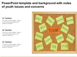 Powerpoint Template And Background With Notes Of Youth Issues And Concerns