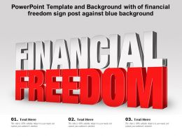 Powerpoint Template And Background With Of Financial Freedom Sign Post Against Blue