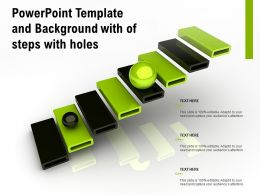 Powerpoint Template And Background With Of Steps With Holes