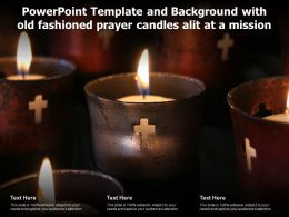 Powerpoint Template And Background With Old Fashioned Prayer Candles Alit At A Mission