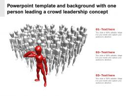Powerpoint Template And Background With One Person Leading A Crowd Leadership Concept